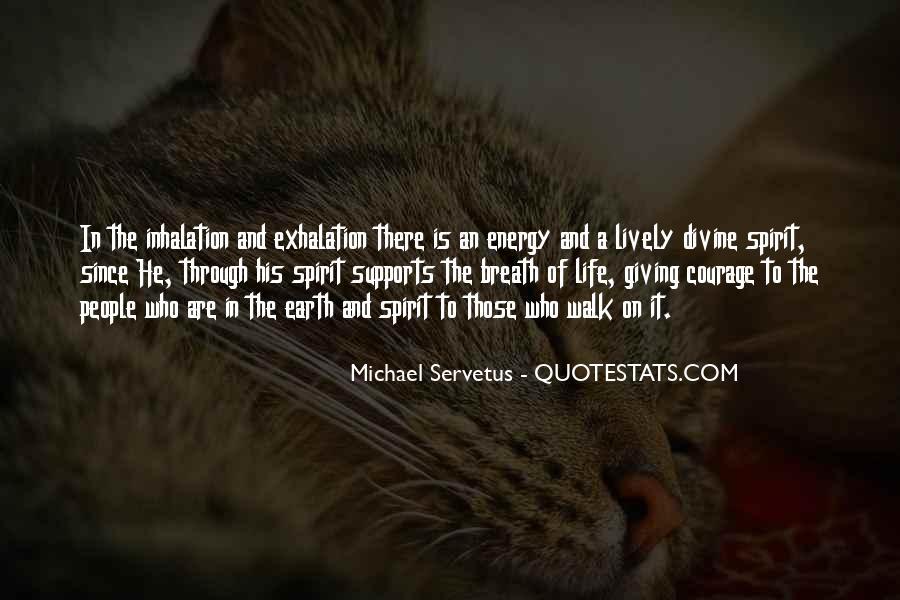 Spirit Of Life Quotes #24862