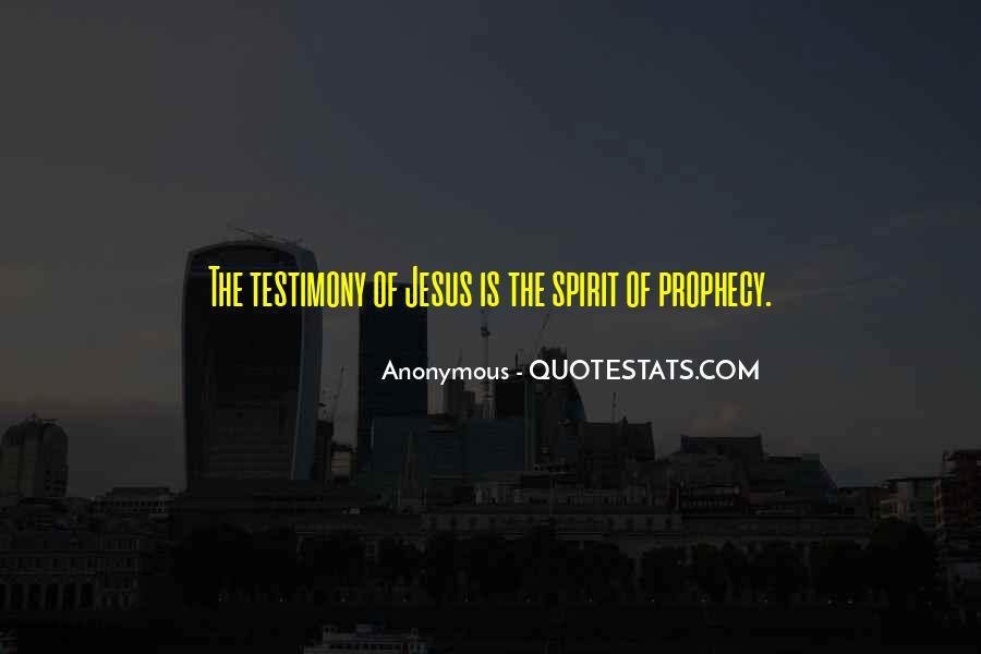 Spirit Of Prophecy Quotes #1263511