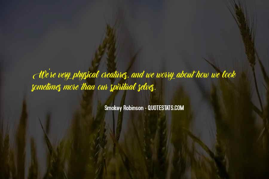 Spiritual And Physical Quotes #398152