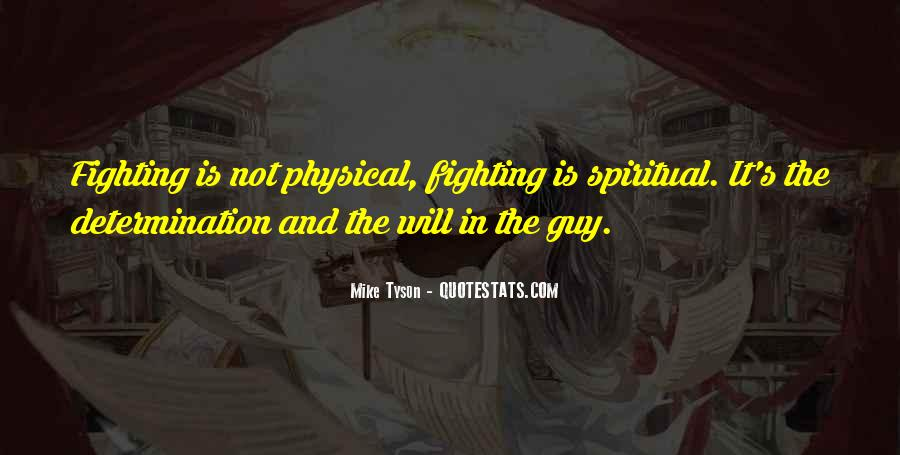 Spiritual And Physical Quotes #433922