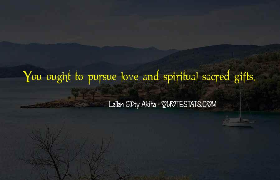 Spiritual Pursuit Quotes #1165864