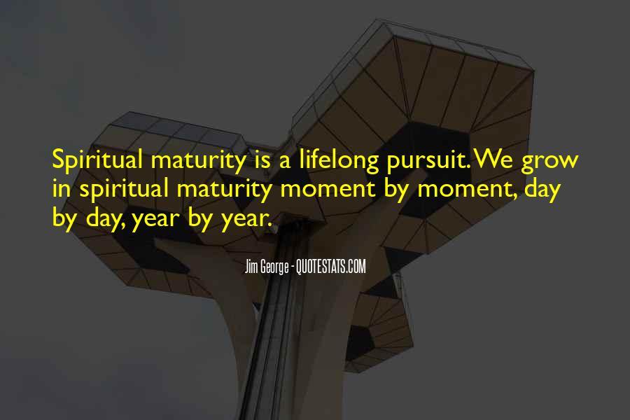 Spiritual Pursuit Quotes #1843920