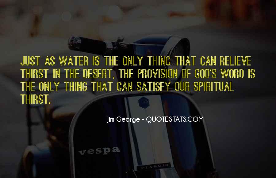 Spiritual Thirst Quotes #1349745