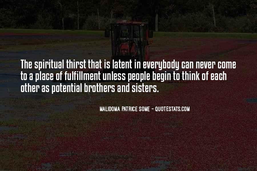Spiritual Thirst Quotes #1442544