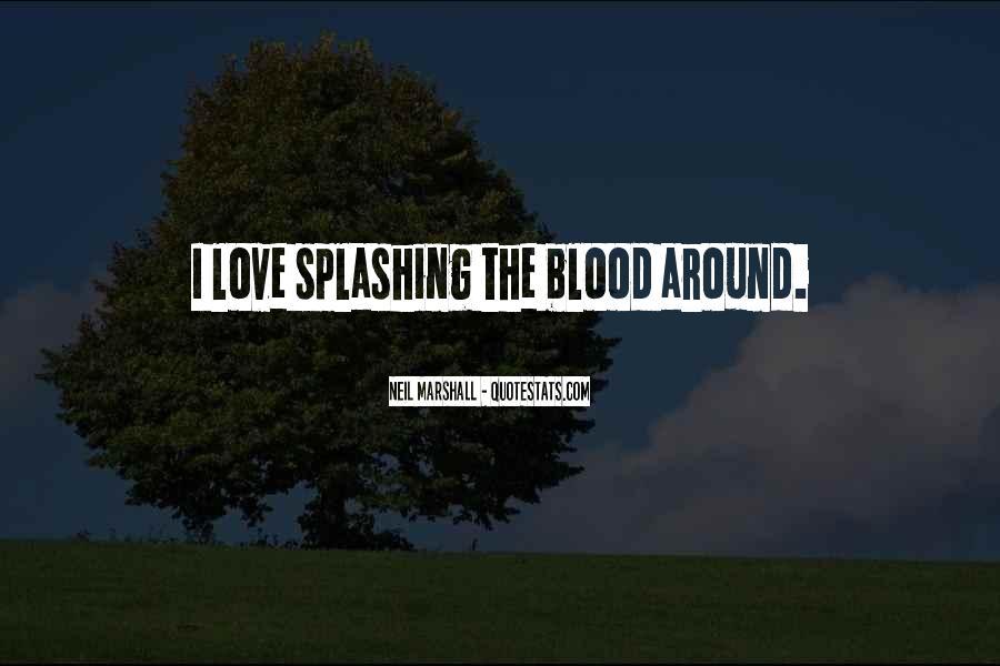 Splashing Love Quotes #343782