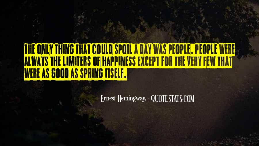 Spoil Yourself Quotes #1687