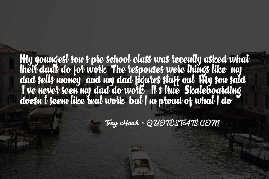 Quotes About Tony Hawk #1173421
