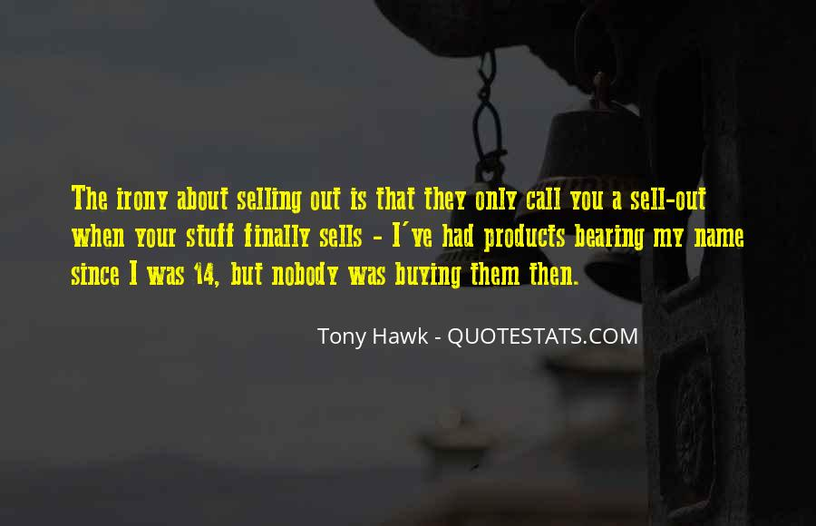Quotes About Tony Hawk #1188502