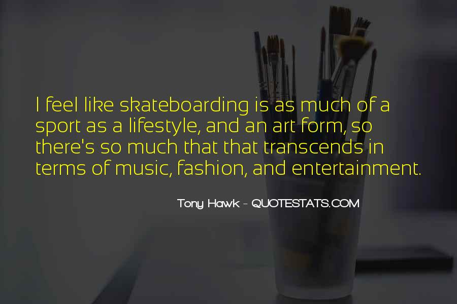 Quotes About Tony Hawk #1225458