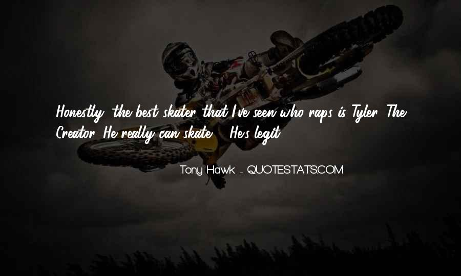 Quotes About Tony Hawk #158099