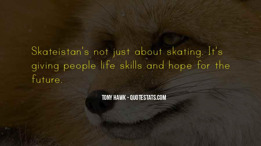 Quotes About Tony Hawk #1672672