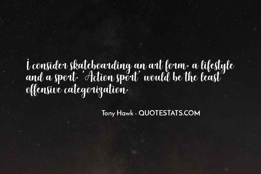 Quotes About Tony Hawk #188337