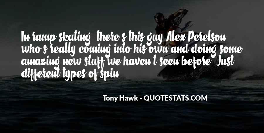 Quotes About Tony Hawk #860997