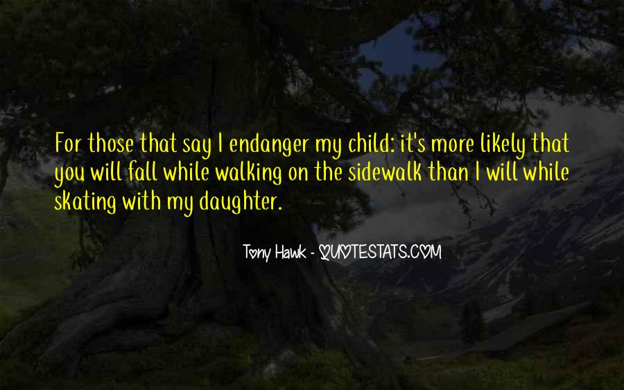 Quotes About Tony Hawk #935380