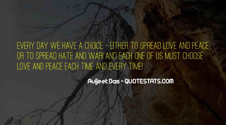 Spread Love Not Hate Quotes #1062520