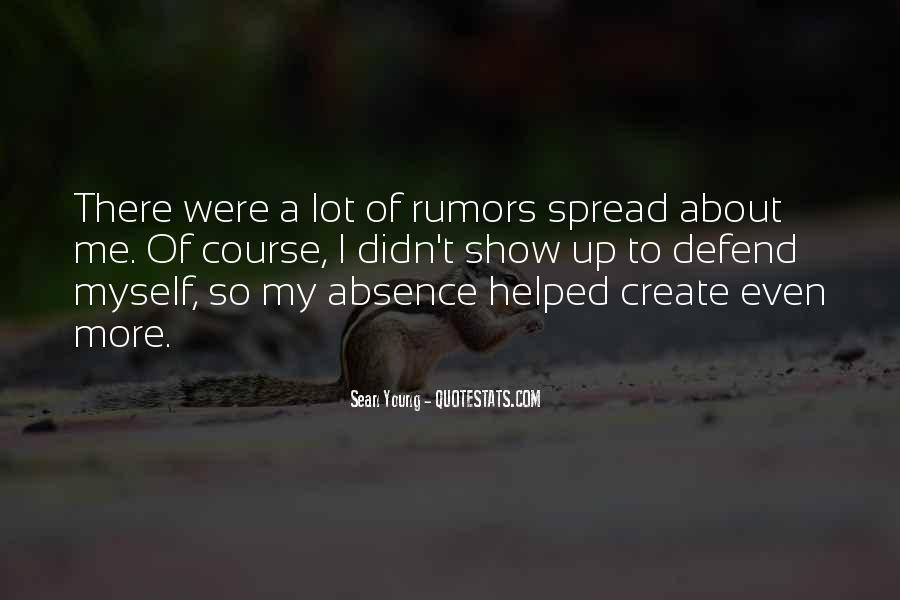 Spread Rumors Quotes #1046445