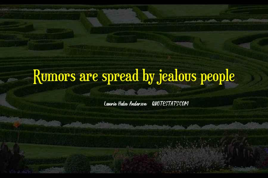 Spread Rumors Quotes #1861876