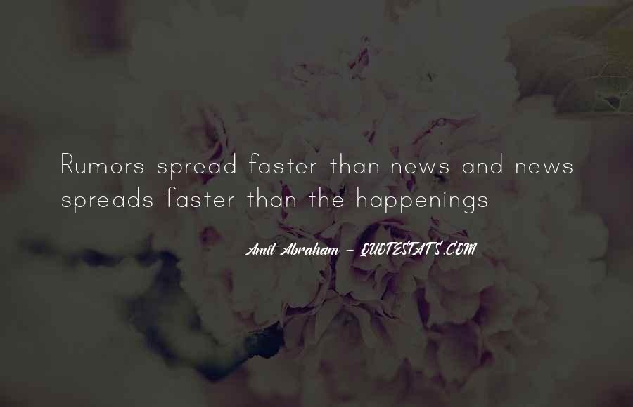 Spread Rumors Quotes #508597