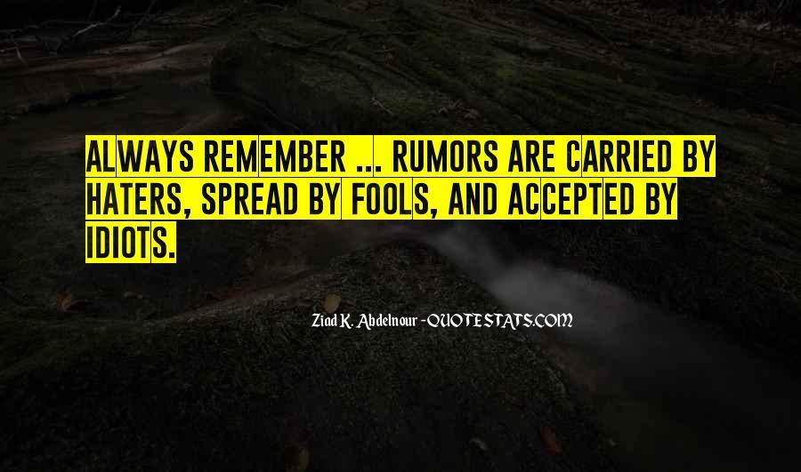 Spread Rumors Quotes #912224