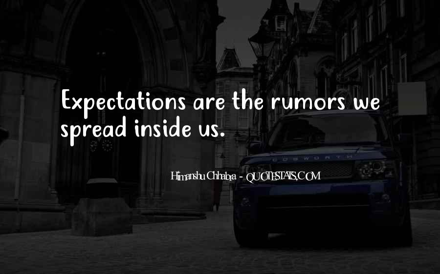 Spread Rumors Quotes #918369