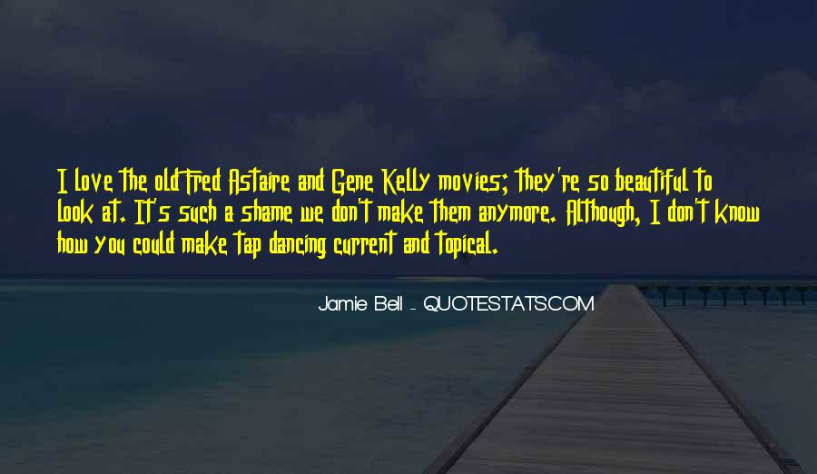 Quotes About Gene Kelly #1631425