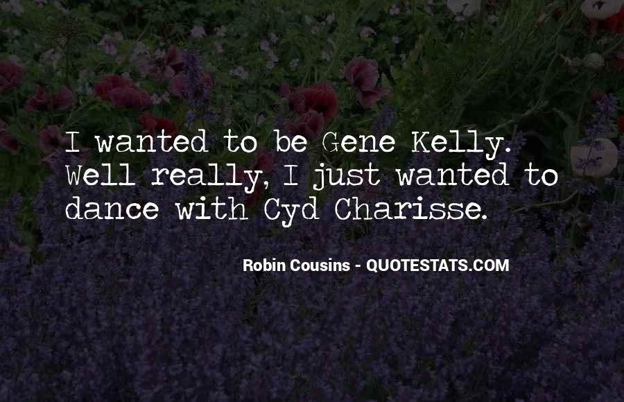 Quotes About Gene Kelly #1770756