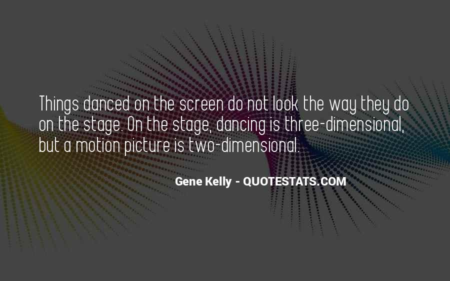 Quotes About Gene Kelly #225470