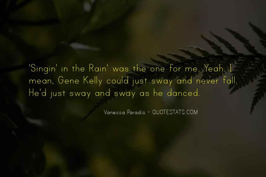 Quotes About Gene Kelly #227677