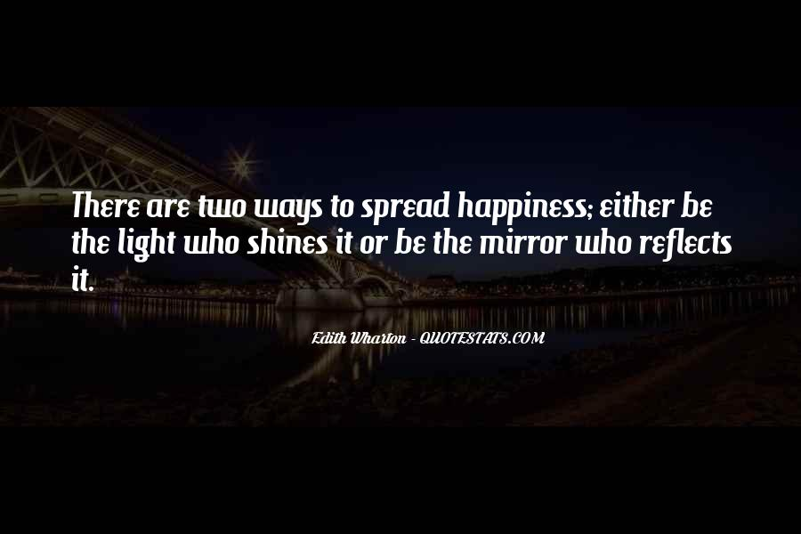 Spread The Light Quotes #1146573