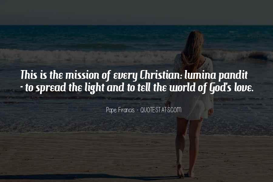 Spread The Light Quotes #1223045