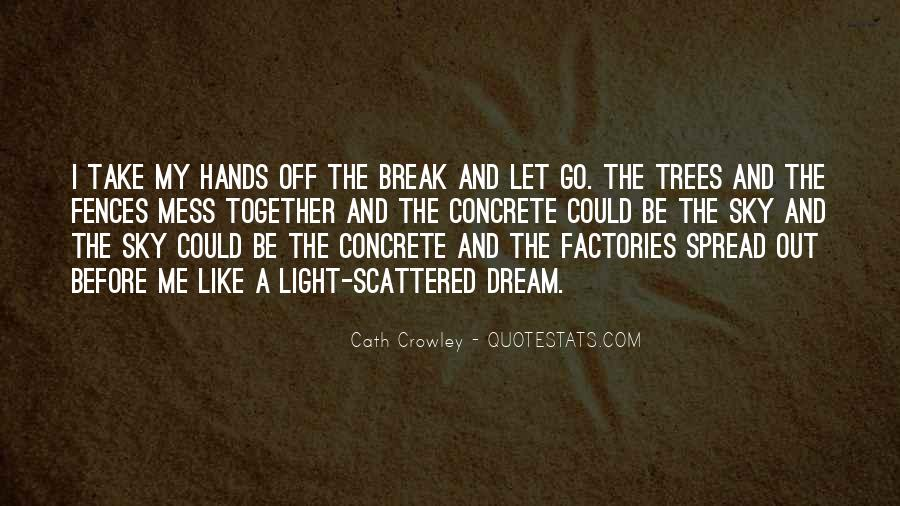 Spread The Light Quotes #1410767
