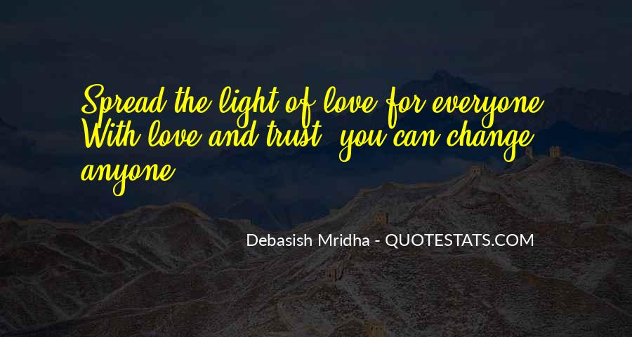 Spread The Light Quotes #1446710