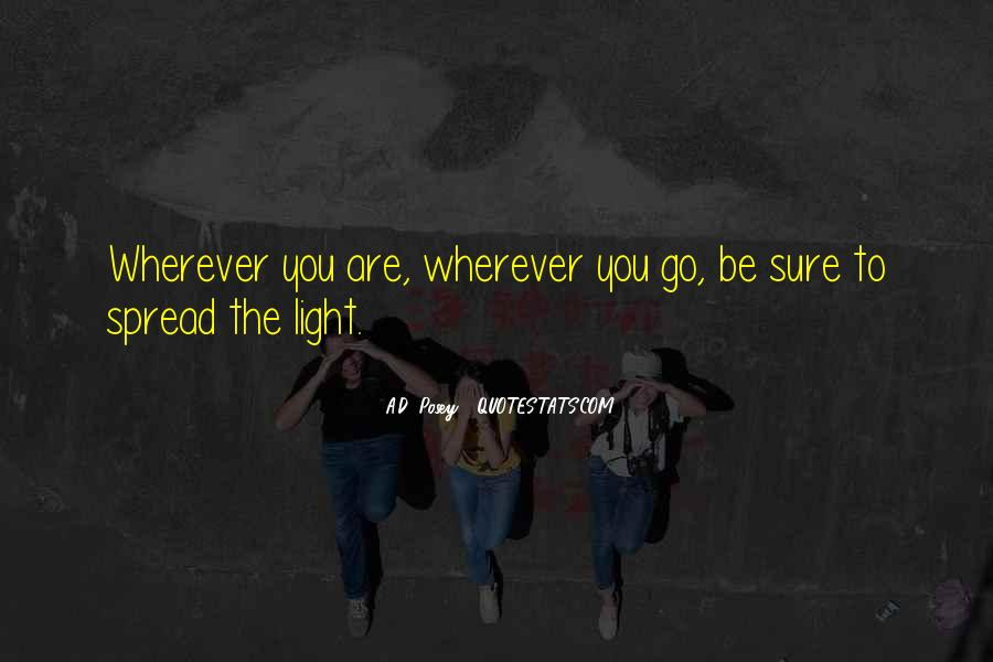 Spread The Light Quotes #1543596