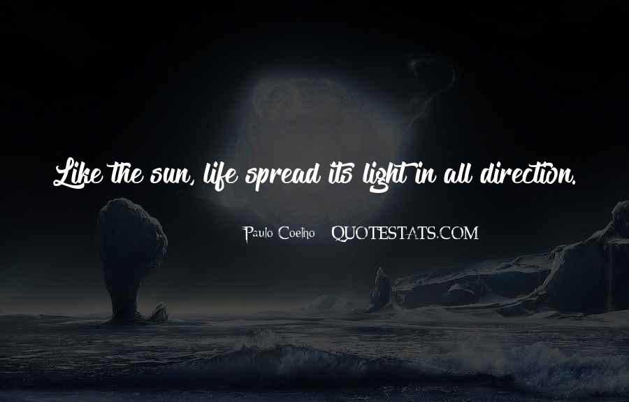 Spread The Light Quotes #278343