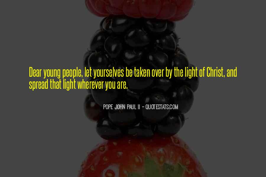 Spread The Light Quotes #437086