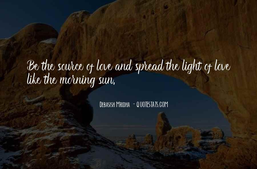 Spread The Light Quotes #460333