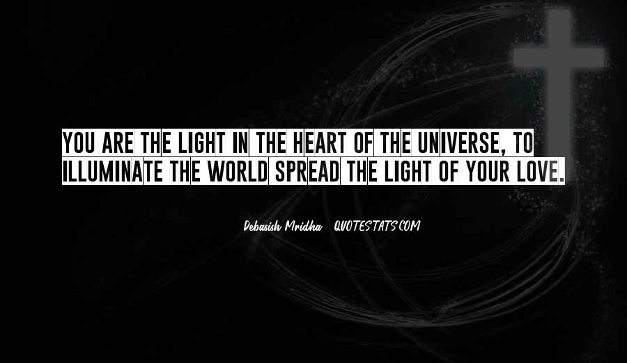 Spread The Light Quotes #593085