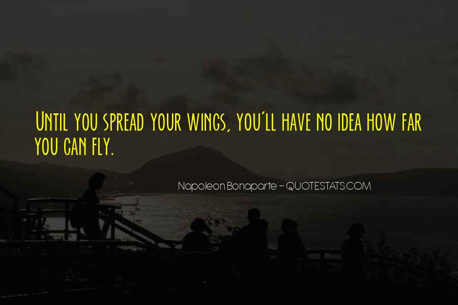 Spread Wings And Fly Quotes #1166568
