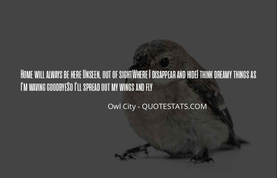 Spread Wings And Fly Quotes #1734637