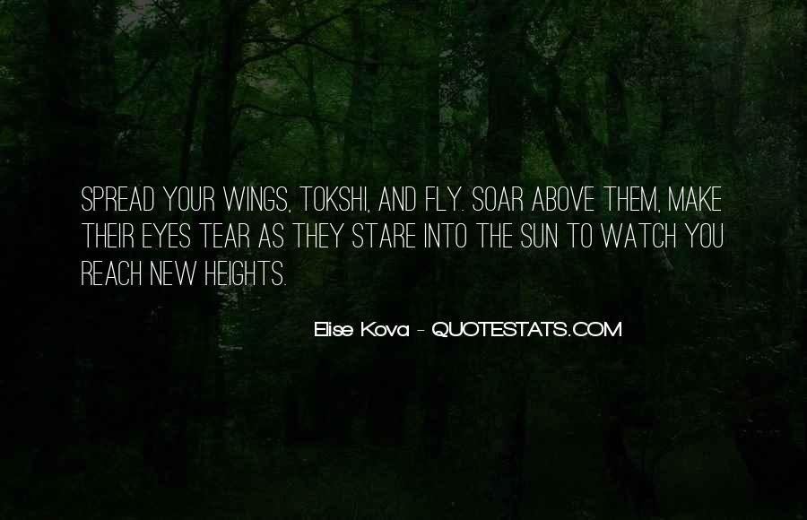 Spread Wings And Fly Quotes #18369