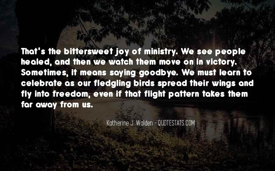 Spread Wings And Fly Quotes #535229