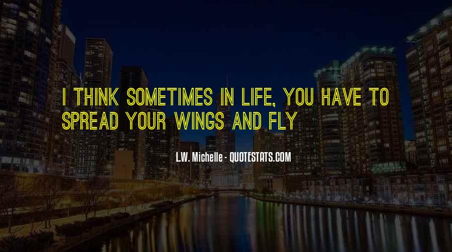 Spread Wings And Fly Quotes #664994