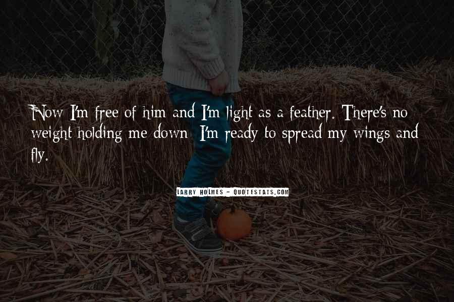 Spread Wings And Fly Quotes #890611