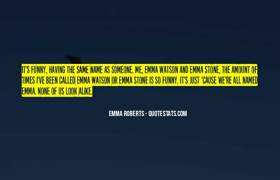 Quotes About Emma Stone #1443267