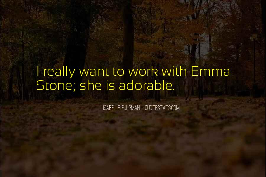 Quotes About Emma Stone #258247