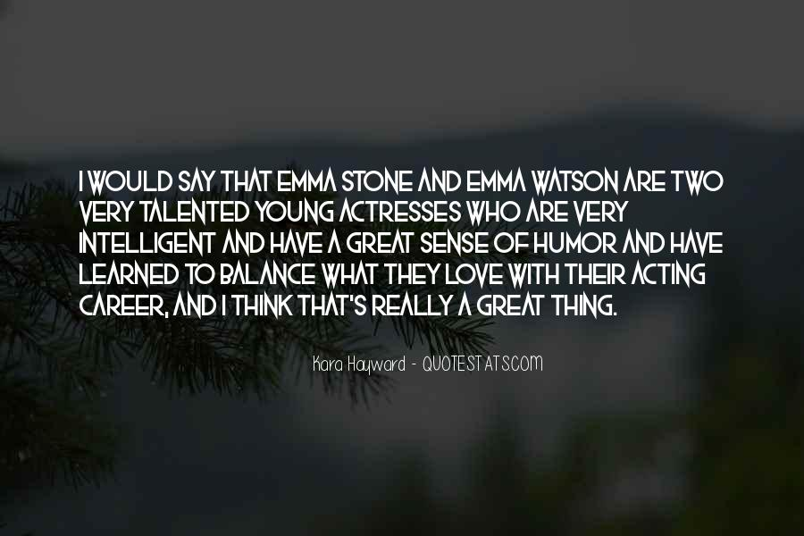 Quotes About Emma Stone #27344