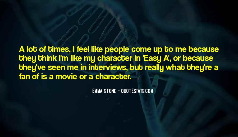Quotes About Emma Stone #604931