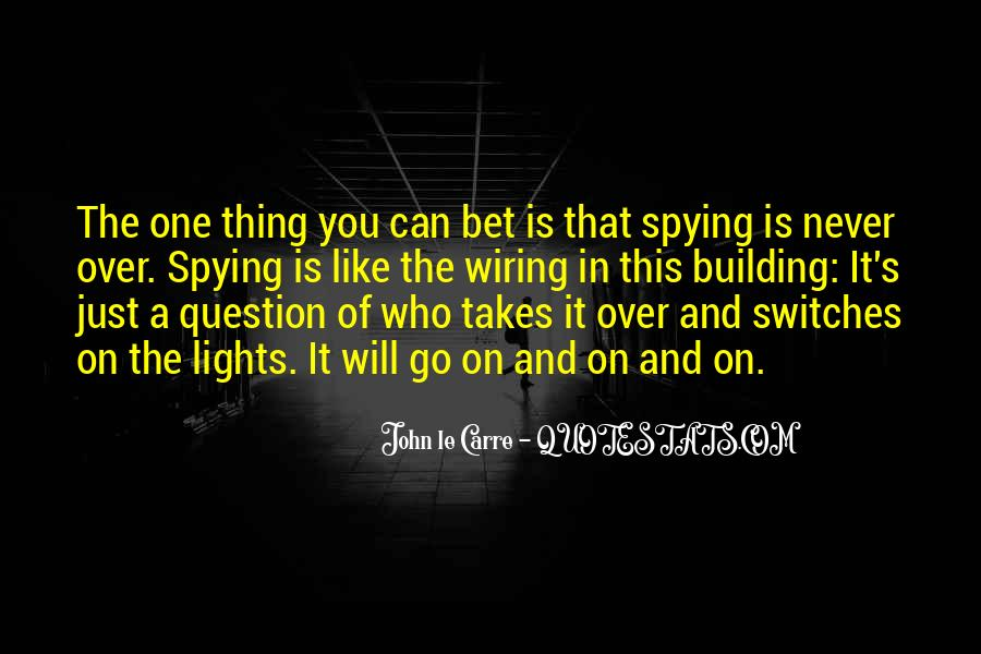 Spying On You Quotes #1236448