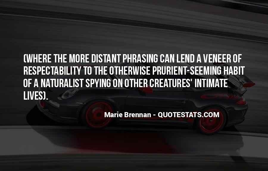 Spying On You Quotes #152649