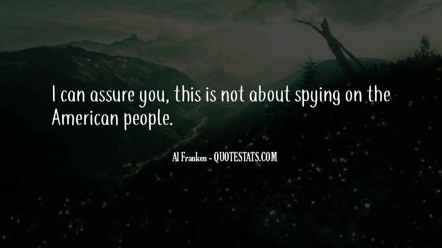 Spying On You Quotes #1782189